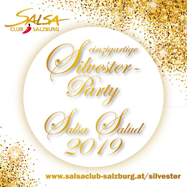 Salsa.Salud 2019 Silvesterparty Salsa Club Salzburg
